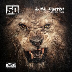 Музыкальный альбом Animal Ambition: An Untamed Desire To Win - 50 Cent