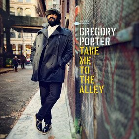 Музыкальный альбом Take Me To The AlleyDeluxe - Gregory Porter