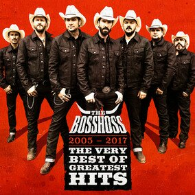 Музыкальный альбом The Very Best Of Greatest Hits (2005 - 2017)Deluxe Version - The BossHoss
