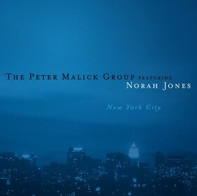 Музыкальный альбом New York City - The Peter Malick Group, Norah Jones