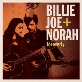 Музыкальный альбом Foreverly - Norah Jones, Billie Joe Armstrong