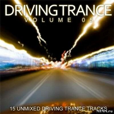 Driving Trance Volume 05