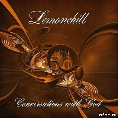 Lemonchill - Conversations with God (2010)
