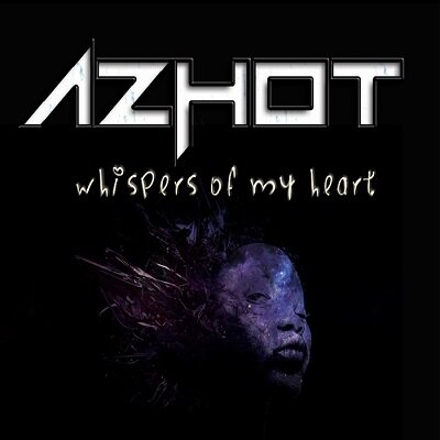 Azhot - Whispers Of My Heart (2014)