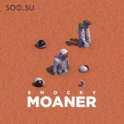 shocky - Moaner (2017)